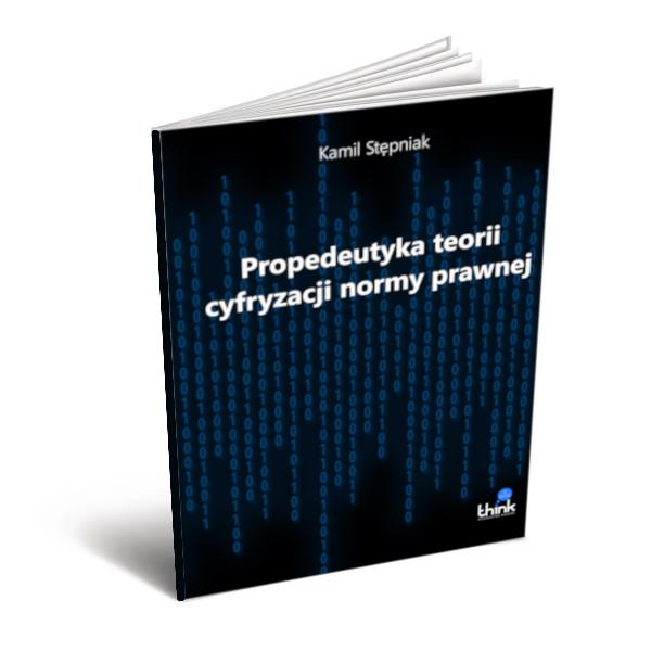 Propedeutyka teorii cyfryzacji normy prawnej