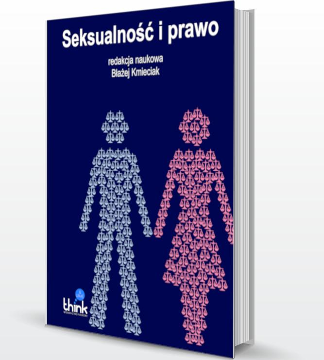 Seksualność i prawo, red. dr hab. Błażej Kmieciak