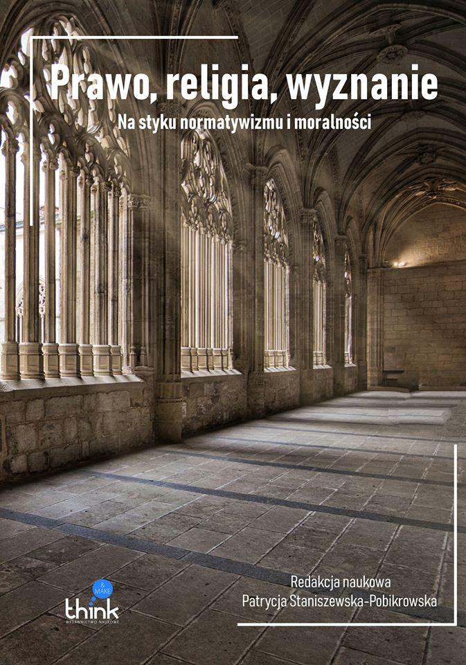 Prawo, religia, wyznanie. Na styku normatywizmu i moralności